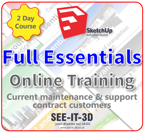 Official SketchUp Training - Master Full Essentials ONLINE-M&S Current-2 Day Course