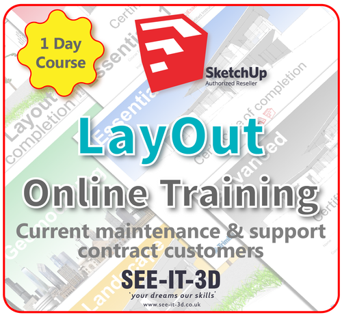 Official SketchUp Training - Master LayOut ONLINE-M&S Current-1 Day Course