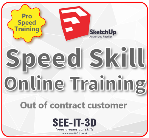 SEEIT3D-SketchUp Flexible ONLINE Speed Skill Training -No Contract