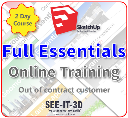 Official SketchUp Training - Master Full Essentials ONLINE-No Contract- 2 Day Course