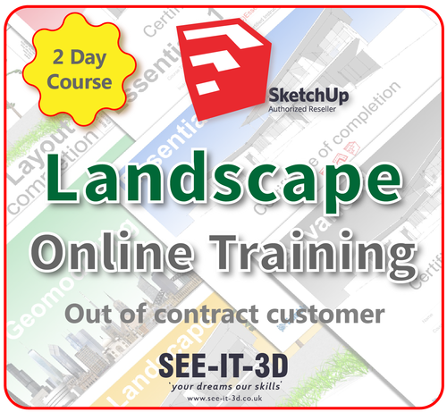 Official SketchUp Training - Master Full Landscape ONLINE-No Contract-2 Day Course