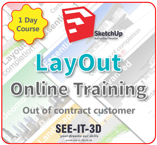 Official SketchUp Training - Master LayOut ONLINE-No Contract-1 Day Course