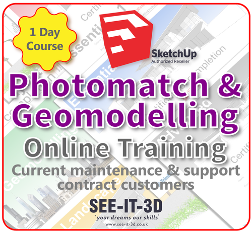 Official SketchUp Training - Master Photomatching and Geomodels ONLINE-M&S Current-1 Day Course